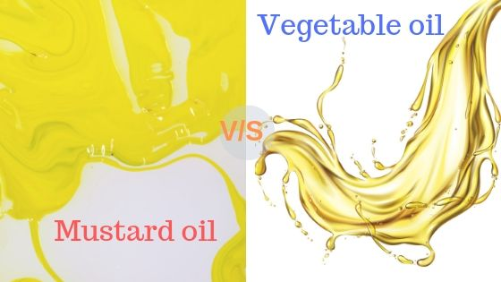 Mustard oil or vegetable oil